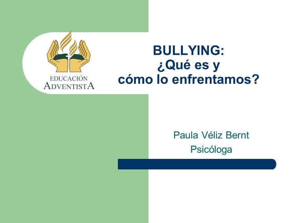 BULLYING: ¿Qué es y cómo lo enfrentamos