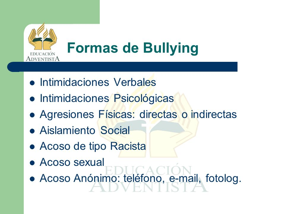 Formas de Bullying Intimidaciones Verbales Intimidaciones Psicológicas