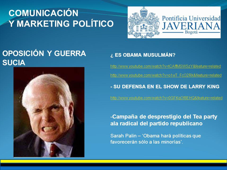 COMUNICACIÓN Y MARKETING POLÍTICO OPOSICIÓN Y GUERRA SUCIA