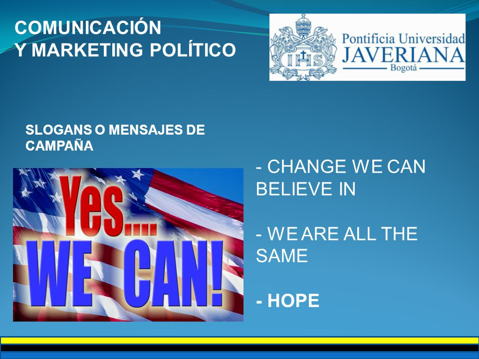 - CHANGE WE CAN BELIEVE IN