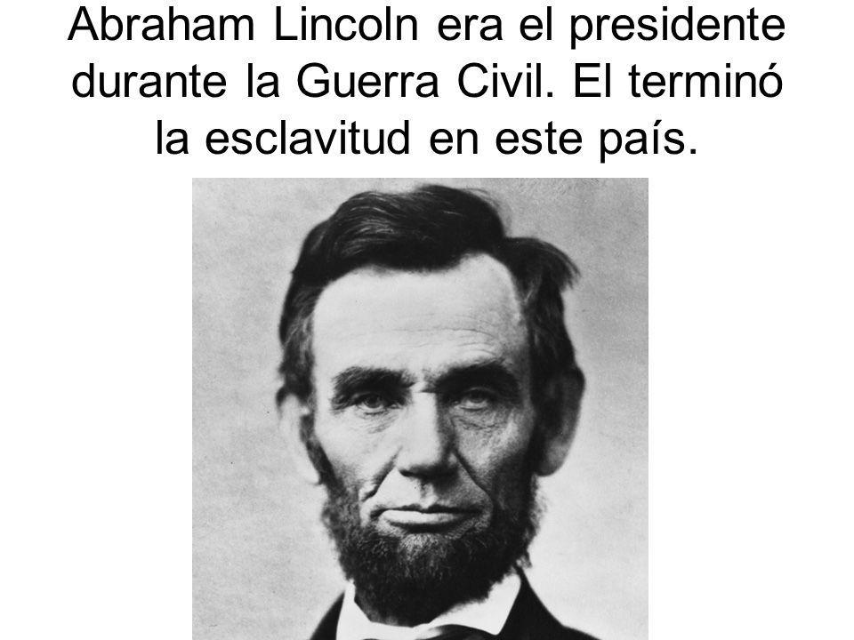 Abraham Lincoln era el presidente durante la Guerra Civil