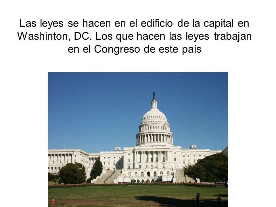 Las leyes se hacen en el edificio de la capital en Washinton, DC
