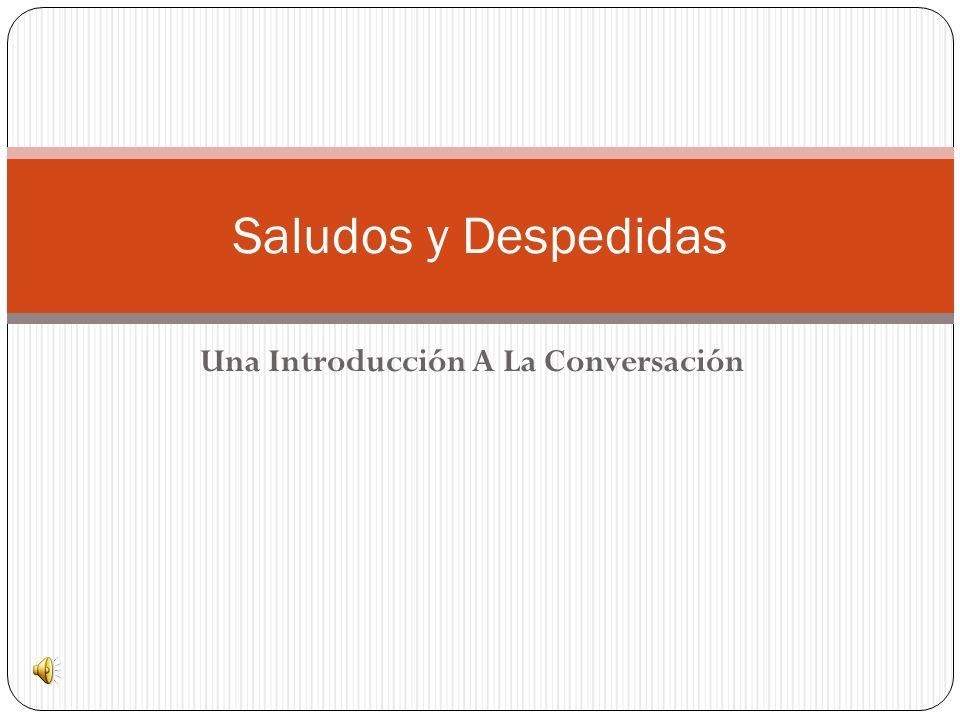 Una Introducción A La Conversación