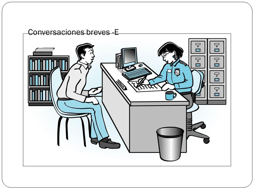 Conversaciones breves -E