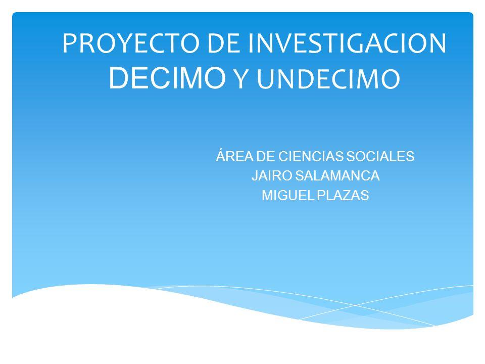 PROYECTO DE INVESTIGACION DECIMO Y UNDECIMO