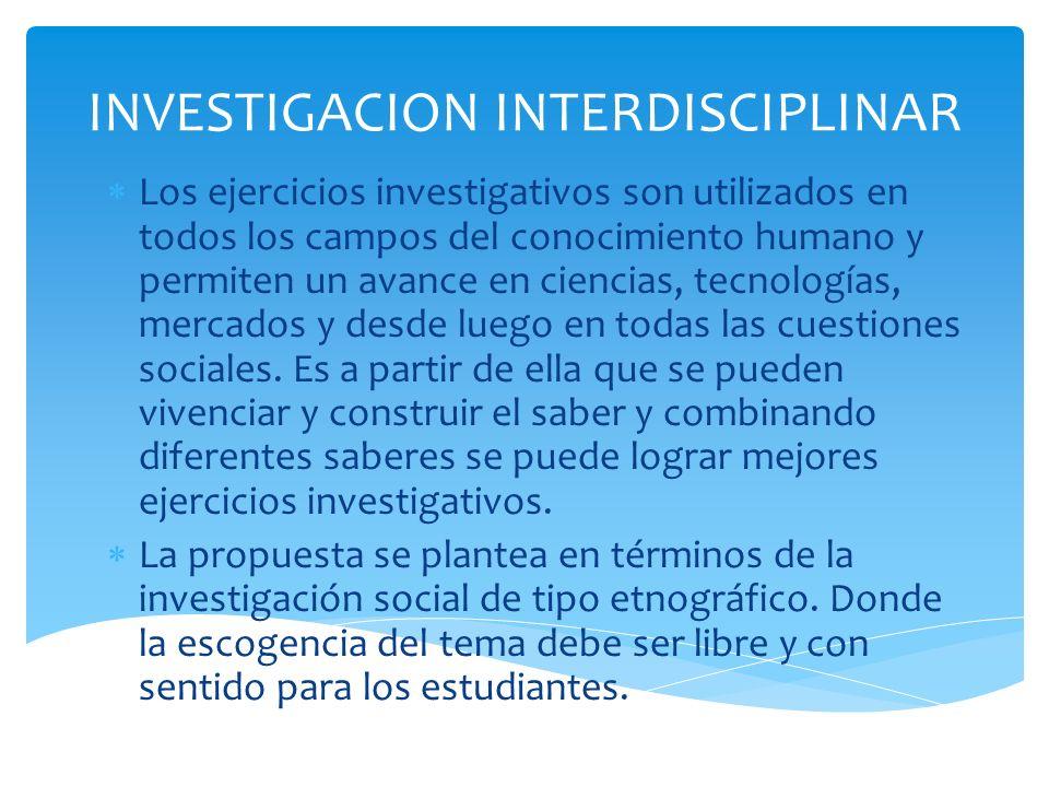 INVESTIGACION INTERDISCIPLINAR