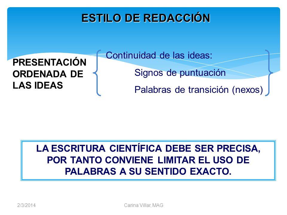 ESTILO DE REDACCIÓN Continuidad de las ideas: Signos de puntuación