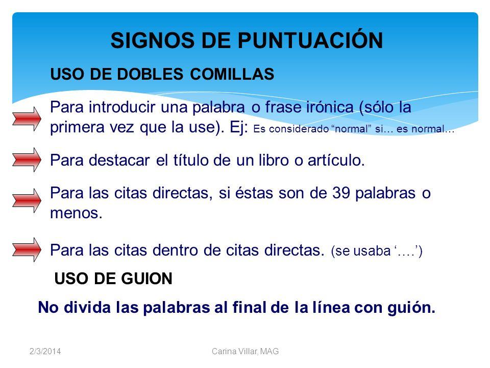 SIGNOS DE PUNTUACIÓN USO DE DOBLES COMILLAS