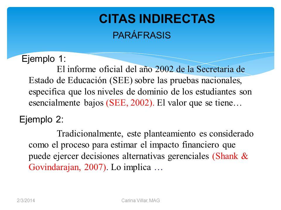 CITAS INDIRECTAS PARÁFRASIS Ejemplo 1: