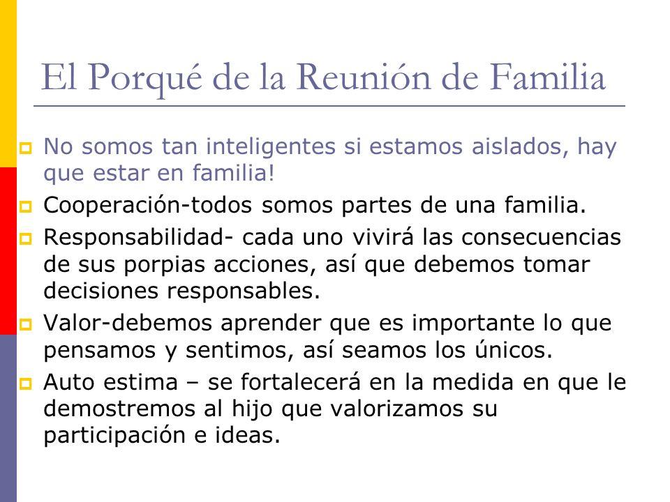 El Porqué de la Reunión de Familia