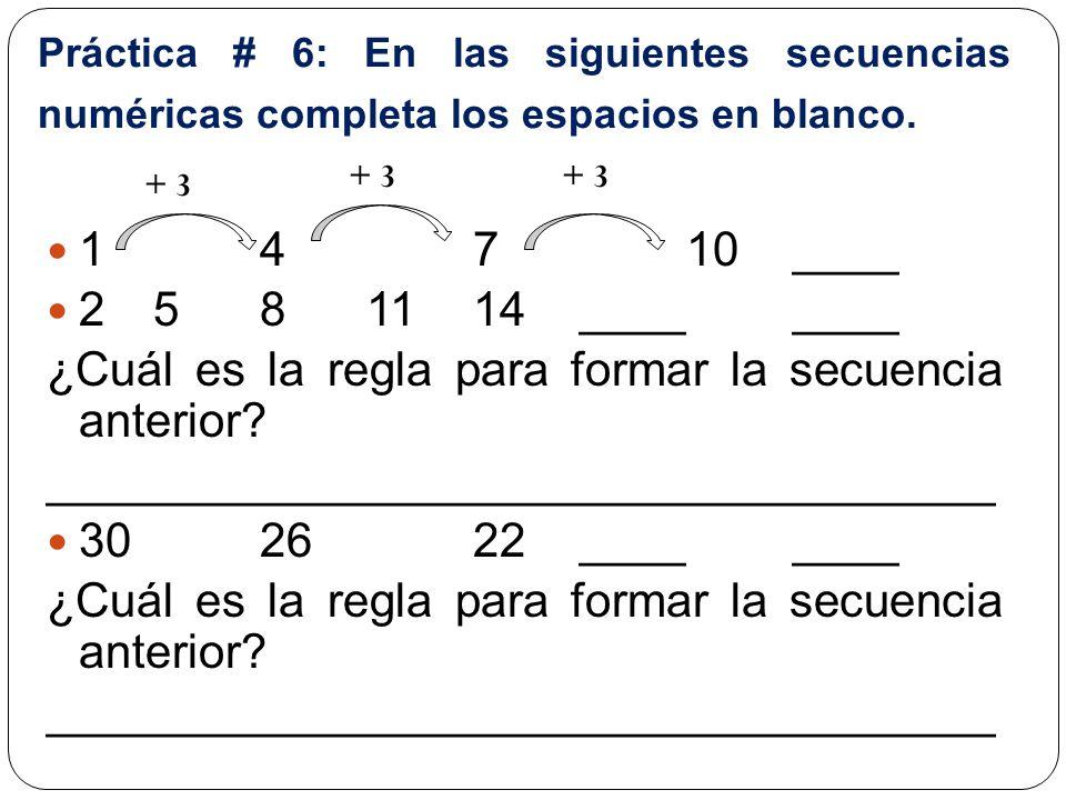 ¿Cuál es la regla para formar la secuencia anterior