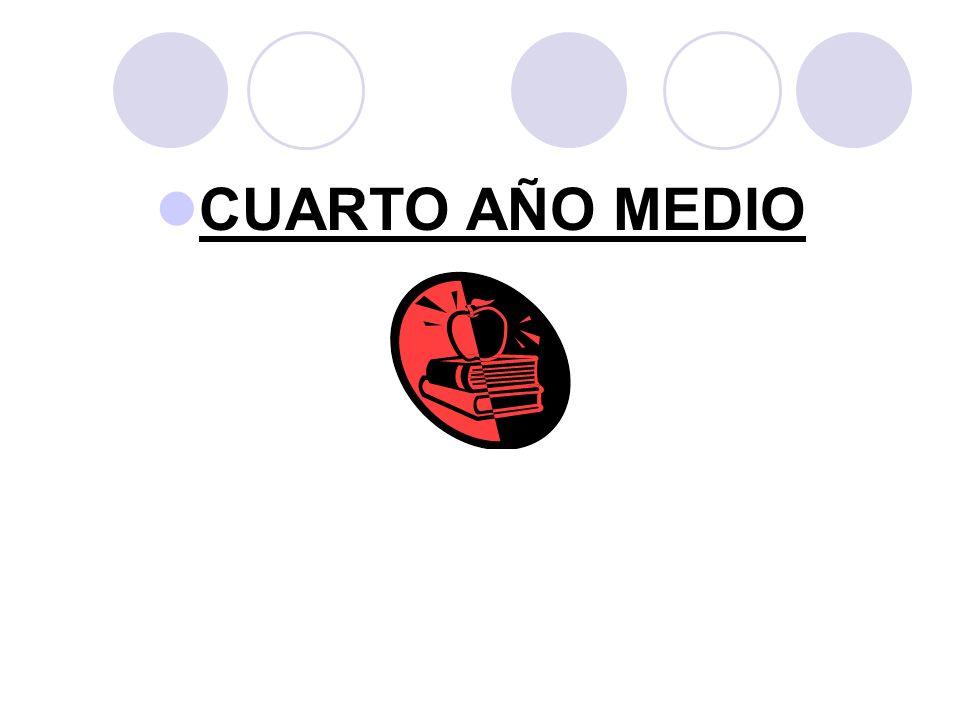 CUARTO AÑO MEDIO