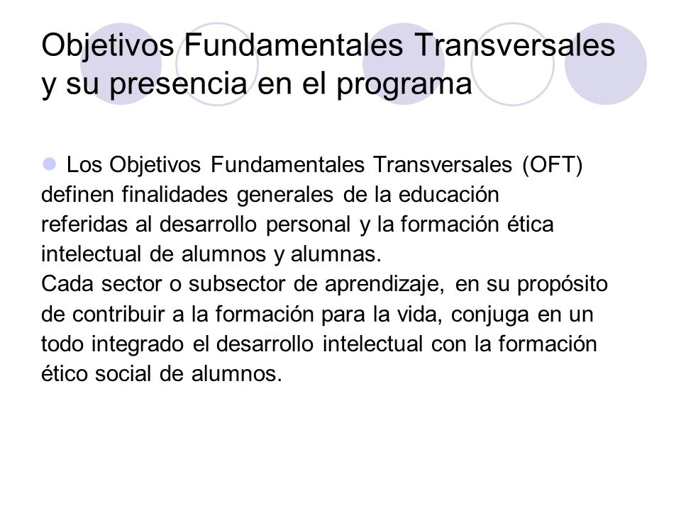 Objetivos Fundamentales Transversales y su presencia en el programa