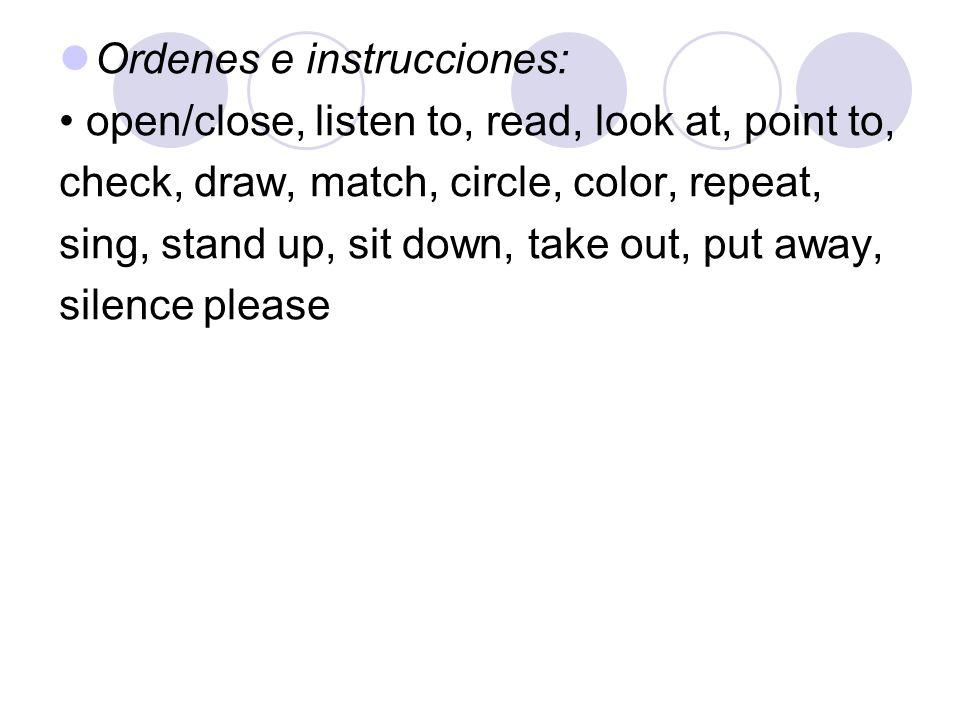Ordenes e instrucciones: