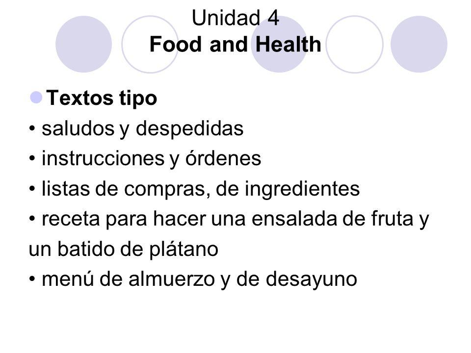 Unidad 4 Food and Health Textos tipo • saludos y despedidas
