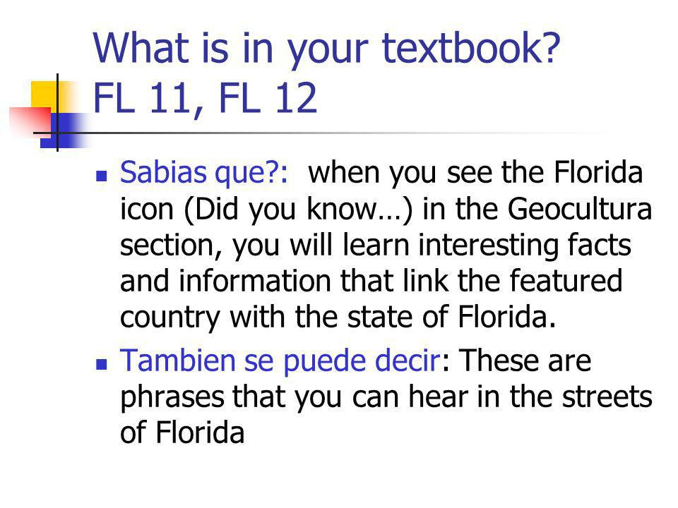 What is in your textbook FL 11, FL 12