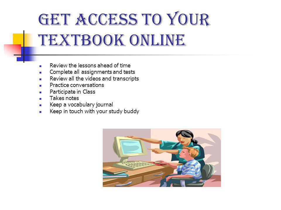 Get Access to your Textbook online