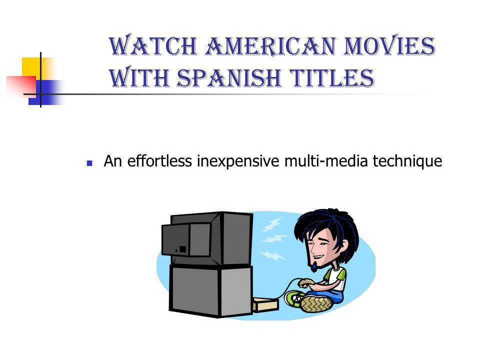 Watch American movies with Spanish titles