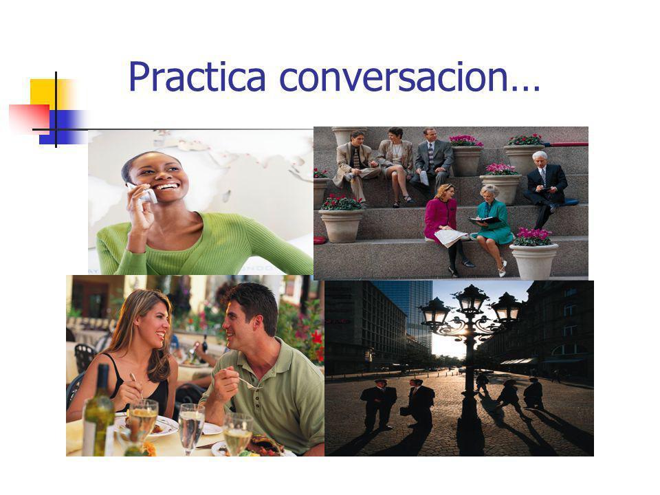 Practica conversacion…