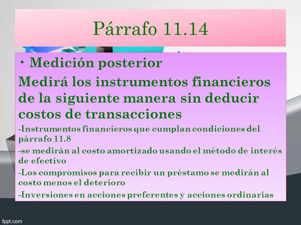 Párrafo 11.14 Medición posterior