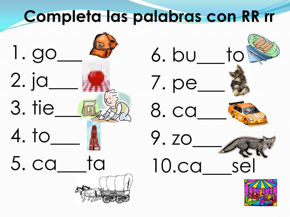 Completa las palabras con RR rr