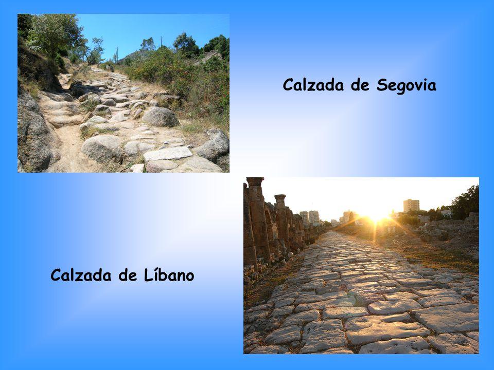 Calzada de Segovia Calzada de Líbano