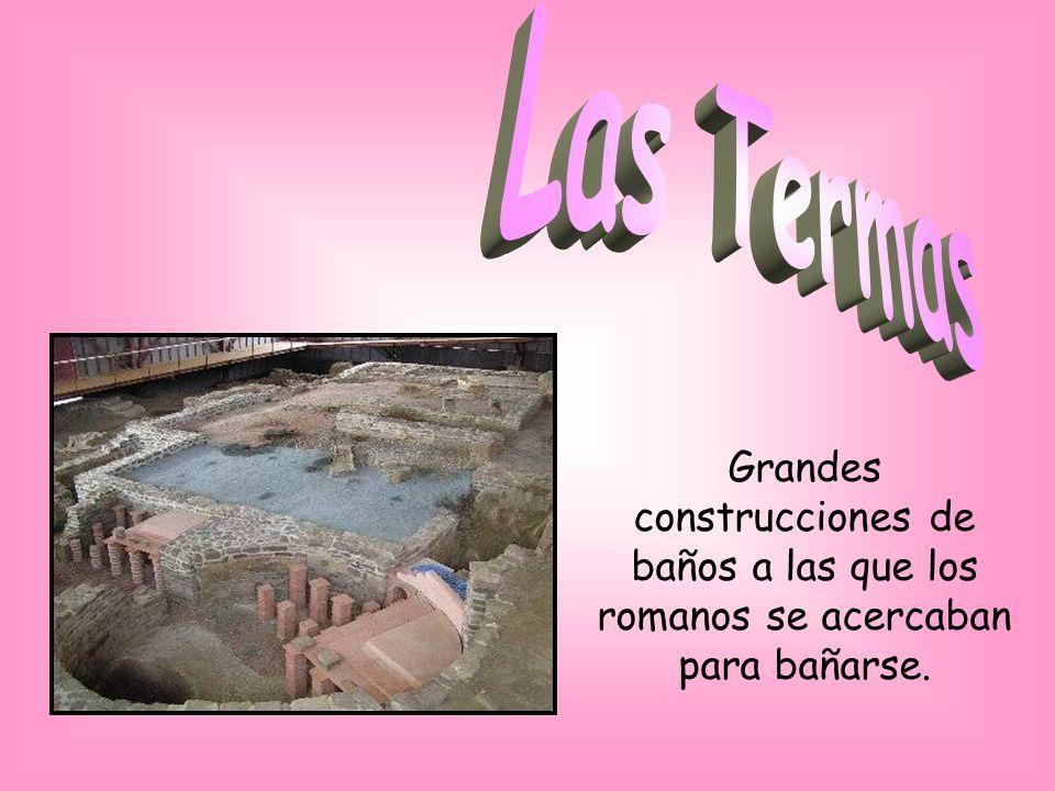 Las Termas Grandes construcciones de baños a las que los romanos se acercaban para bañarse.