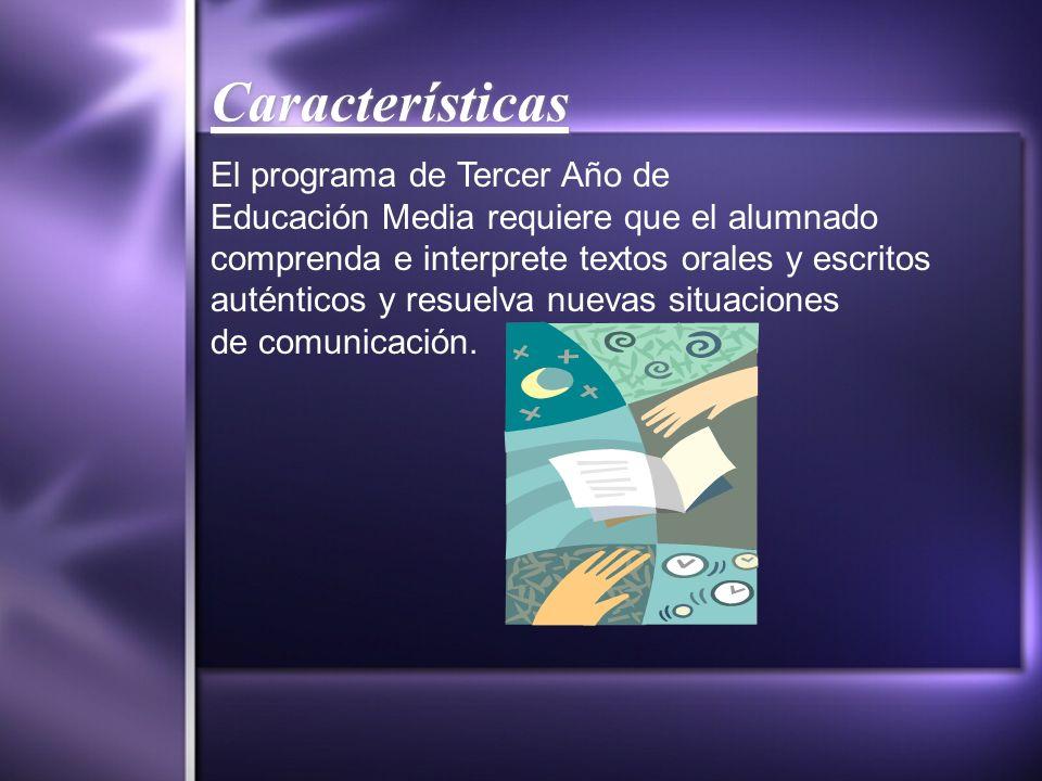 Características El programa de Tercer Año de