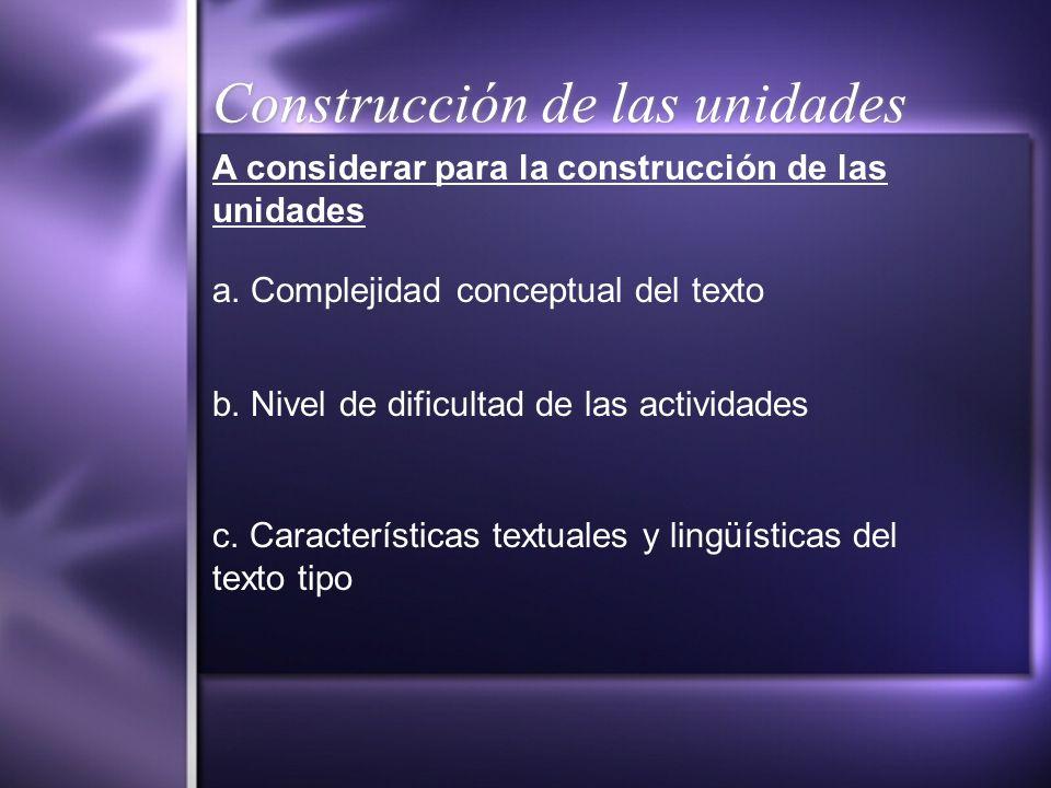 Construcción de las unidades