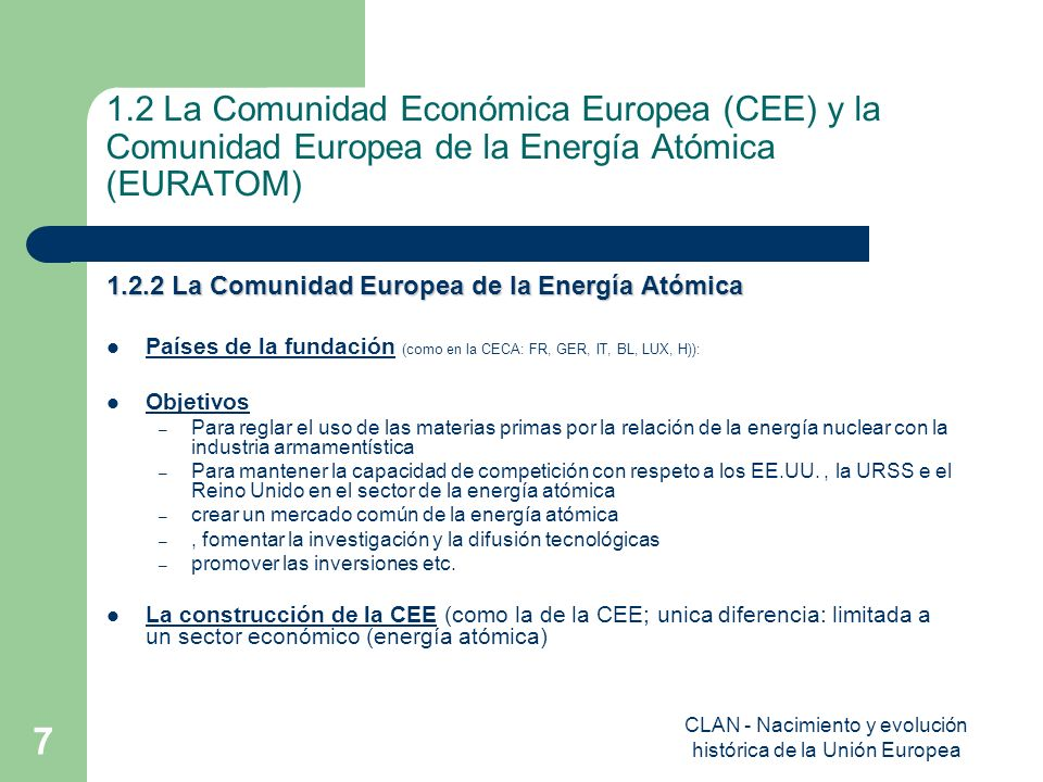 CLAN - Nacimiento y evolución histórica de la Unión Europea