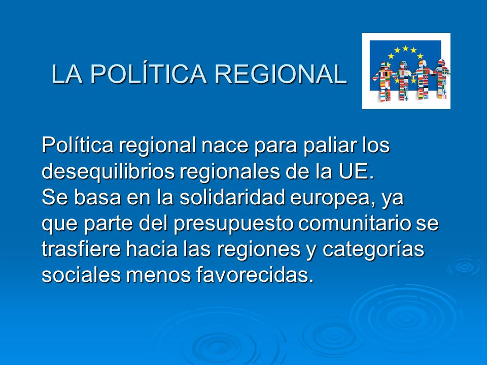 LA POLÍTICA REGIONAL