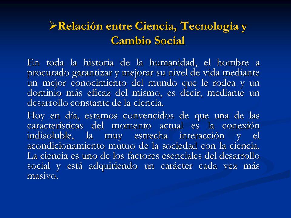 Relación entre Ciencia, Tecnología y Cambio Social