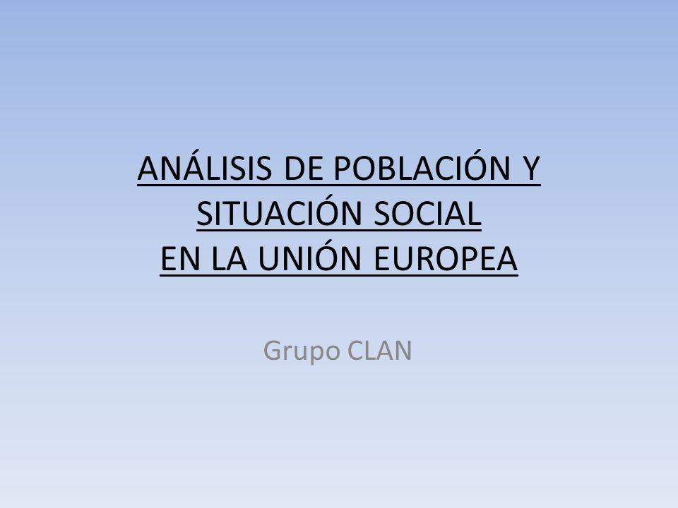 ANÁLISIS DE POBLACIÓN Y SITUACIÓN SOCIAL EN LA UNIÓN EUROPEA