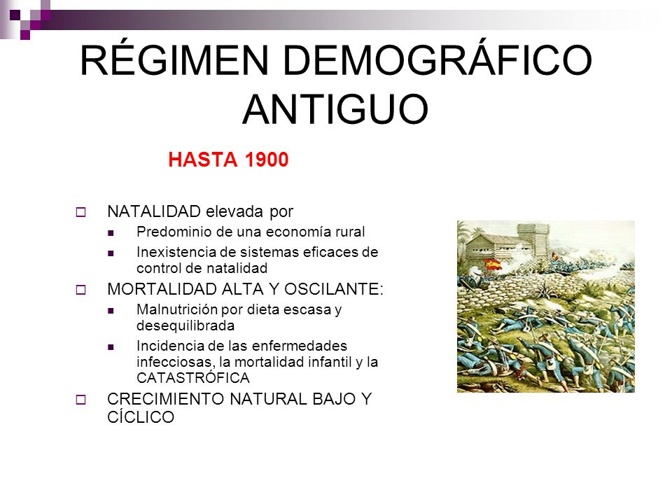 RÉGIMEN DEMOGRÁFICO ANTIGUO