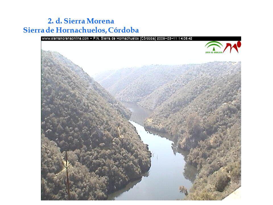 2. d. Sierra Morena Sierra de Hornachuelos, Córdoba