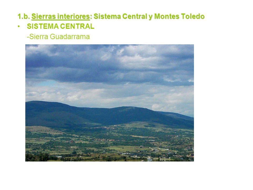 1.b. Sierras interiores: Sistema Central y Montes Toledo