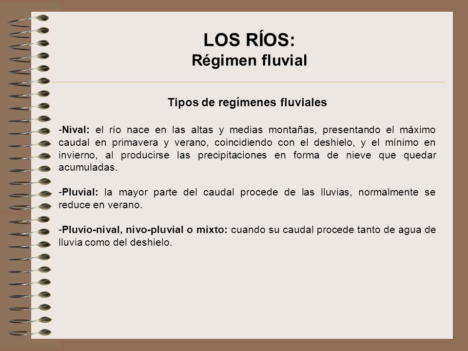 LOS RÍOS: Régimen fluvial