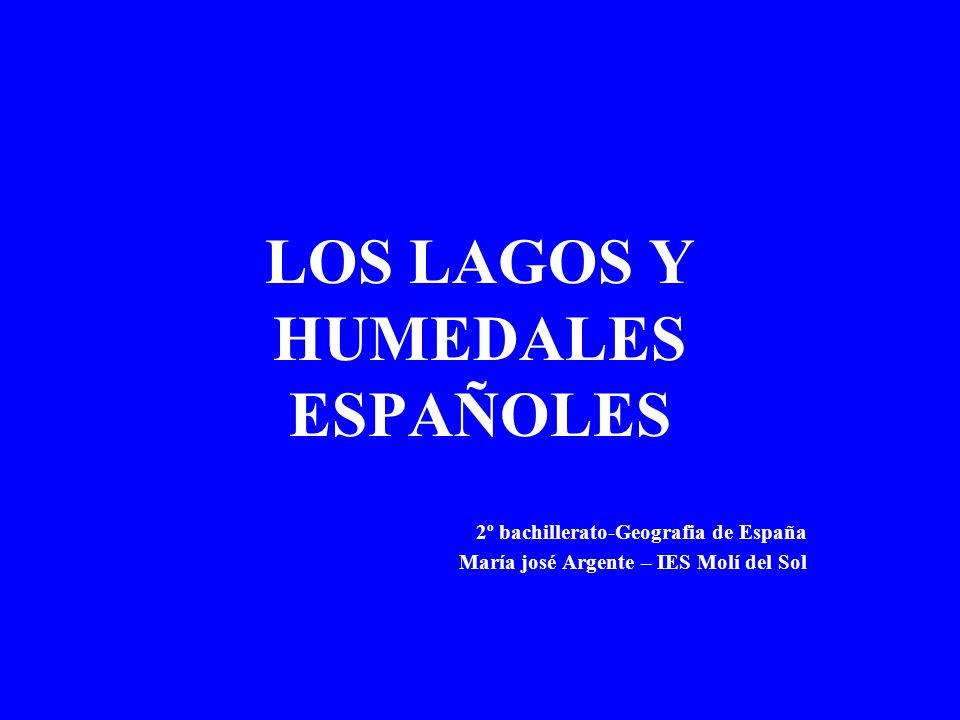LOS LAGOS Y HUMEDALES ESPAÑOLES