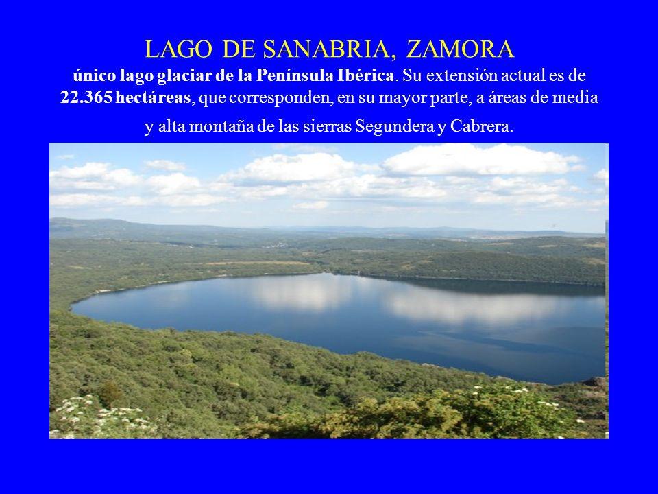 LAGO DE SANABRIA, ZAMORA único lago glaciar de la Península Ibérica