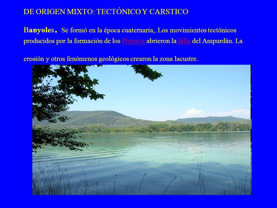 DE ORIGEN MIXTO: TECTÓNICO Y CARSTICO Banyoles