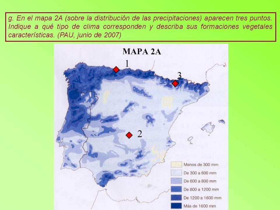 g. En el mapa 2A (sobre la distribución de las precipitaciones) aparecen tres puntos.