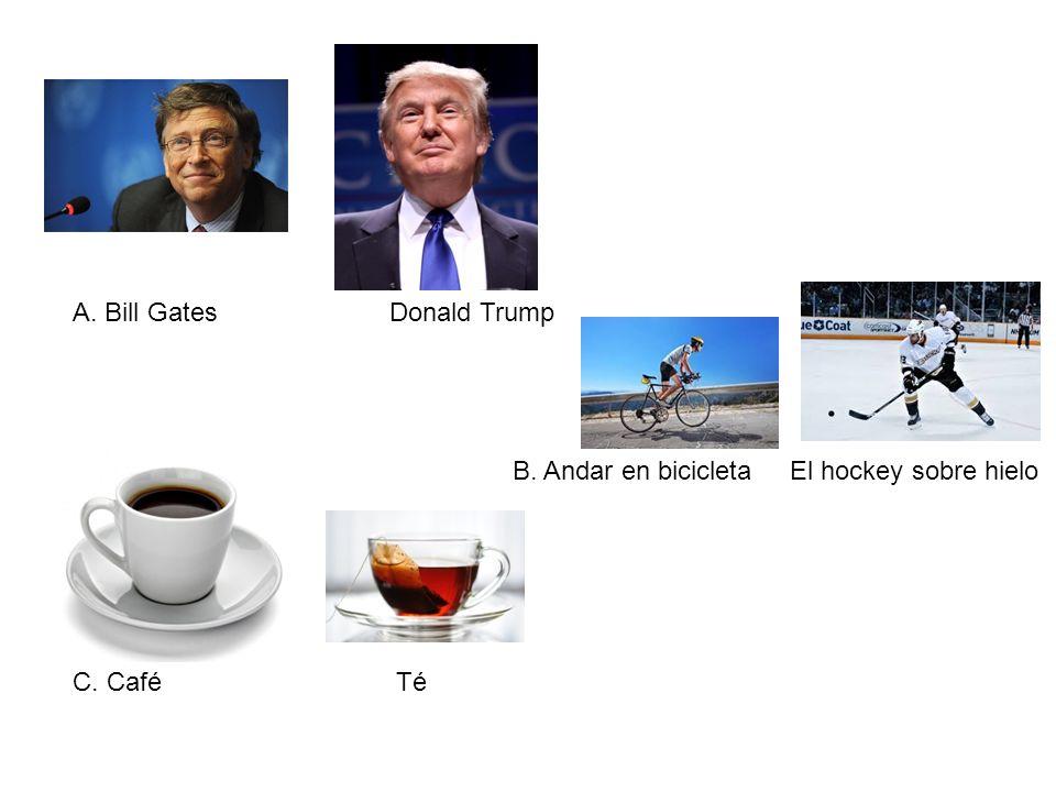 A. Bill Gates Donald Trump