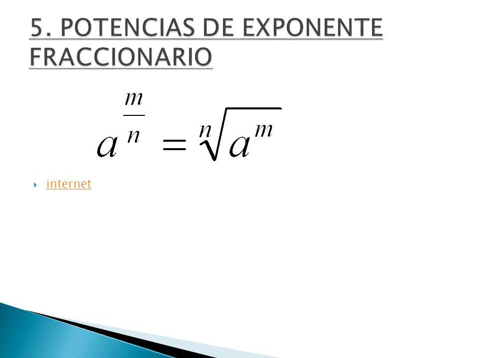 5. POTENCIAS DE EXPONENTE FRACCIONARIO