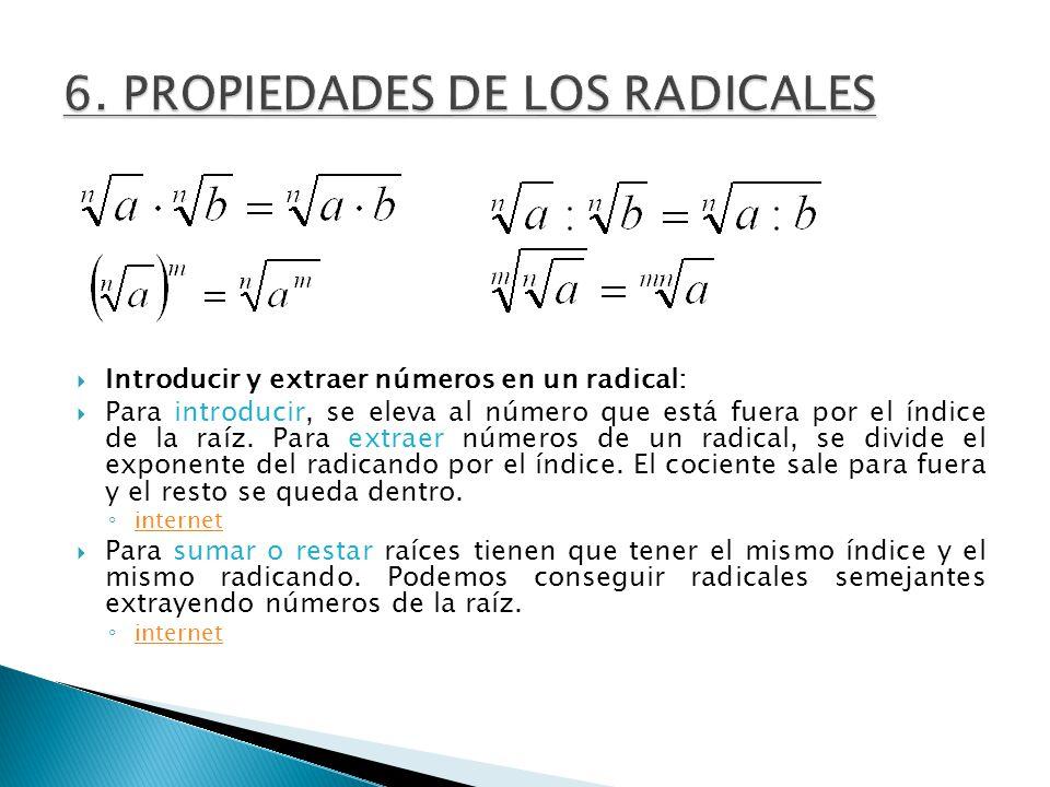 6. PROPIEDADES DE LOS RADICALES