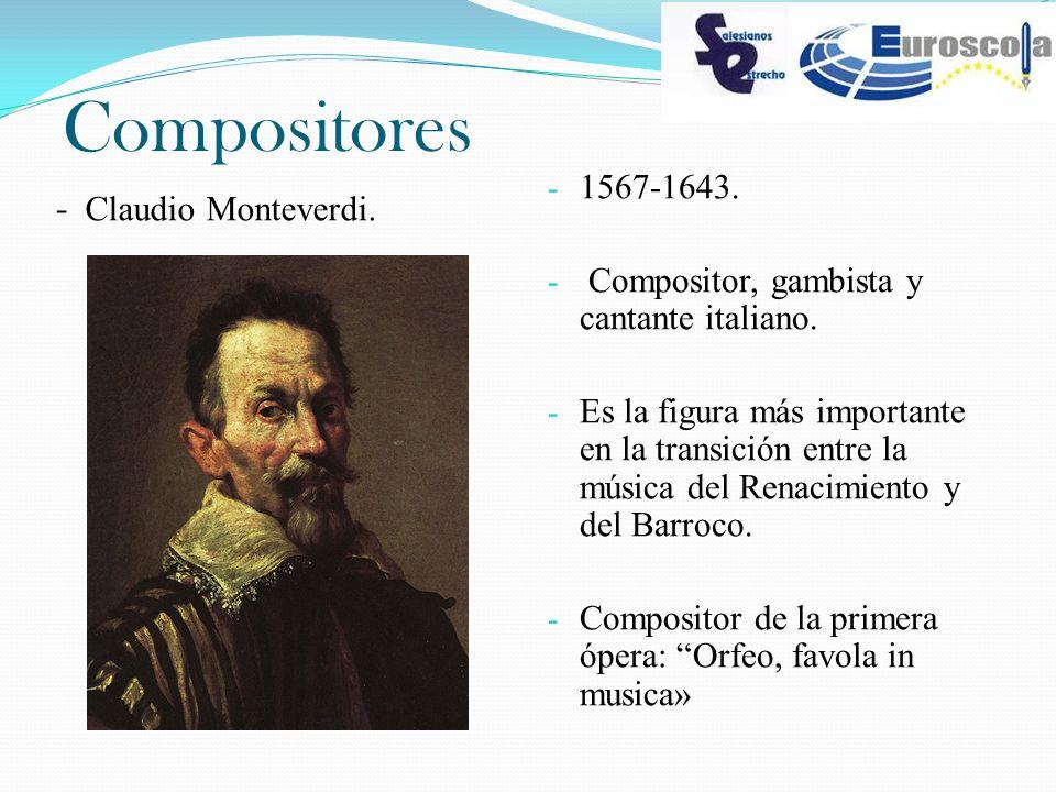 Compositores 1567-1643. - Claudio Monteverdi.