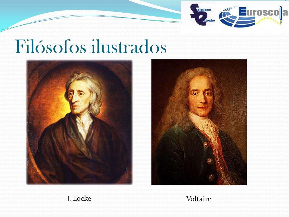 Filósofos ilustrados J. Locke Voltaire