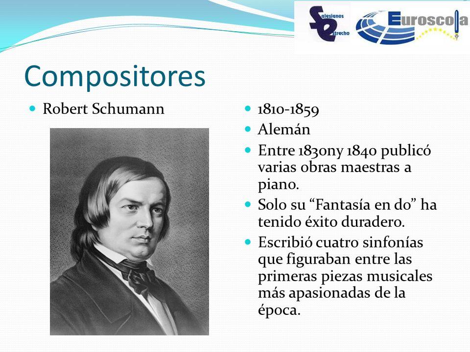 Compositores Robert Schumann 1810-1859 Alemán