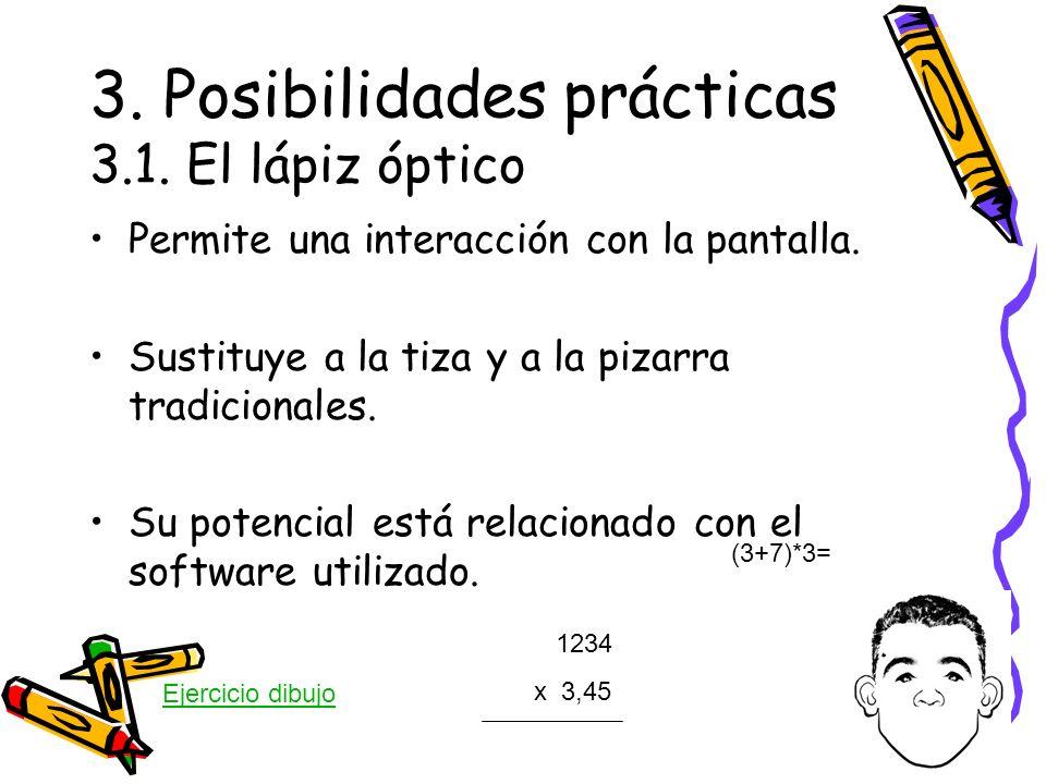 3. Posibilidades prácticas 3.1. El lápiz óptico