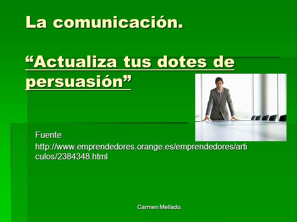 La comunicación. Actualiza tus dotes de persuasión