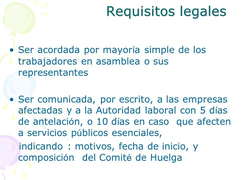 Requisitos legalesSer acordada por mayoría simple de los trabajadores en asamblea o sus representantes.